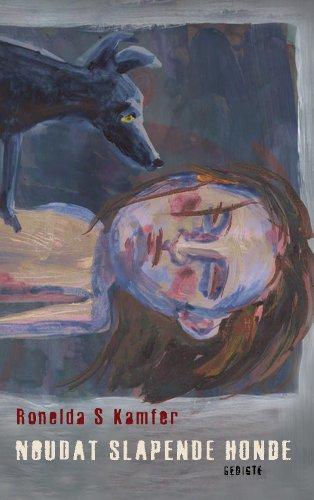Noudat slapende  honde (Afrikaans Edition)