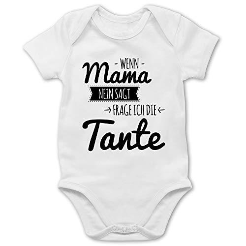 Shirtracer Sprüche Baby - Wenn Mama Nein SAGT frag ich die Tante - 3/6 Monate - Weiß - Baby Body sprüche lustig - BZ10 - Baby Body Kurzarm für Jungen und Mädchen