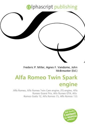 Alfa Romeo Twin Spark engine: Alfa Romeo, Alfa Romeo Twin Cam engine,...