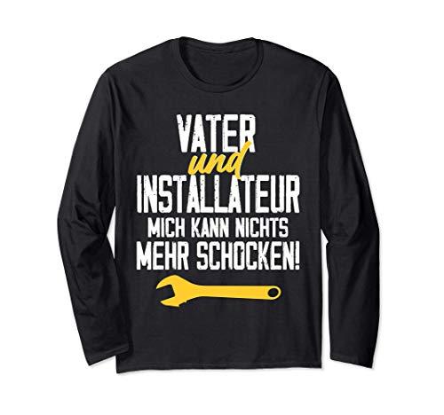 Vater und Installateur Spruch Heizung Gas Wasser Langarmshirt