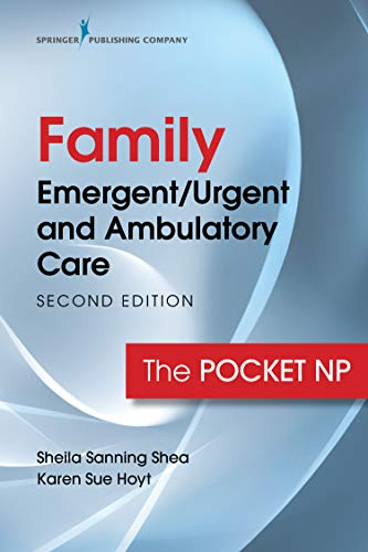 Family Emergent/Urgent and Ambulatory Care, Second Edition: The Pocket NP