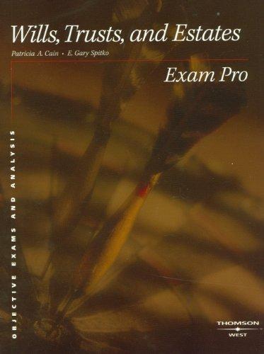 Exam Pro on Wills, Trusts, and Estates (Exam Pro Series)