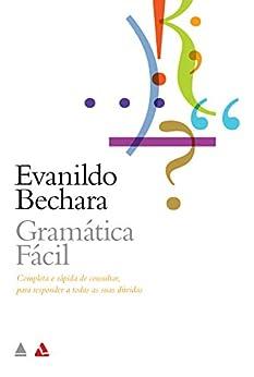 Gramática Fácil da Língua Portuguesa por [Evanildo Bechara]