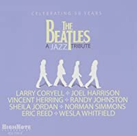 Beatles: A Jazz Tribute by Various Artists (2014-02-25)