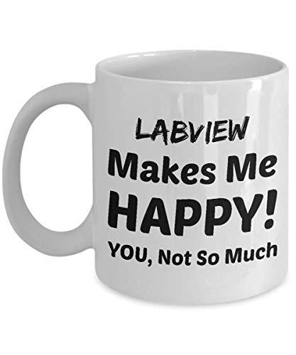 Not Applicable Labview kaffeetasse - labview Macht Mich glücklich - sie Nicht so sehr