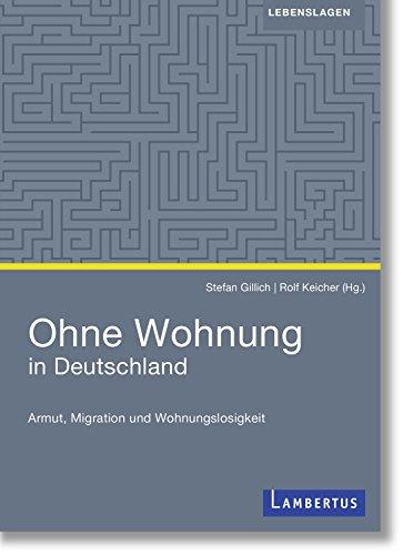 Ohne Wohnung in Deutschland: Armut, Migration und Wohnungslosigkeit