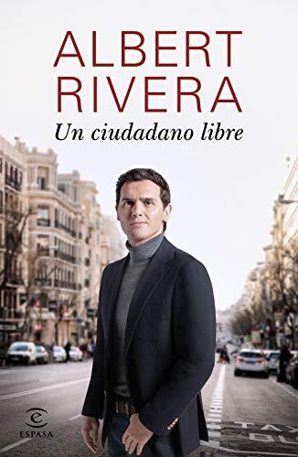Un ciudadano libre eBook: Rivera, Albert: Amazon.es: Tienda Kindle