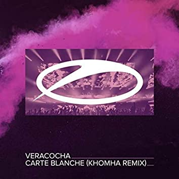 Carte Blanche (KhoMha Remix)
