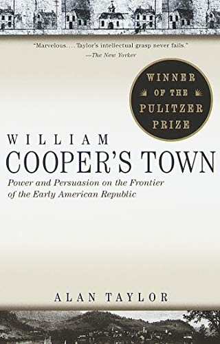 William Cooper's Town: Power and Persuasion on the...