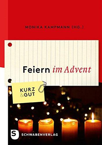 Feiern im Advent - Kurz & Gut