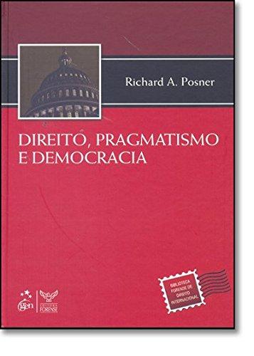 Direito, Pragmatismo e Democracia