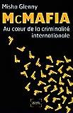 McMafia: Au cœur de la criminalité internationale