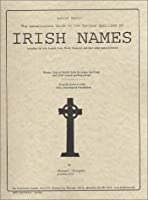 Genealogists Guide to the Various Spellings of Irish Names 0940134918 Book Cover