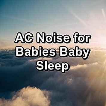 AC Noise for Babies Baby Sleep