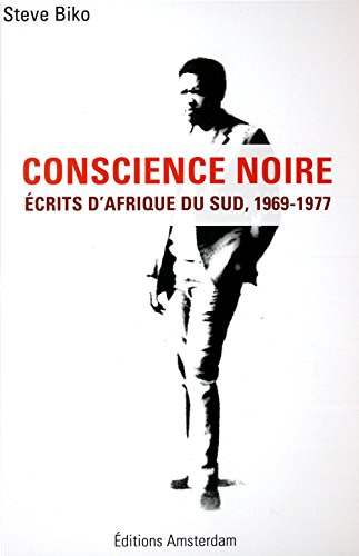 Vetëdija e Zezë: Shkrime nga Afrika e Jugut, 1969-1977