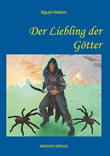 Der Liebling der Götter (Die Göttersaga um König Sigor 2) (German Edition)