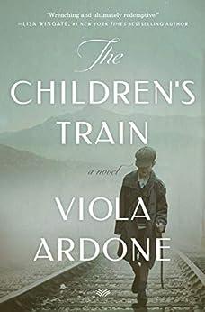 The Children's Train: A Novel by [Viola Ardone, Clarissa Botsford]