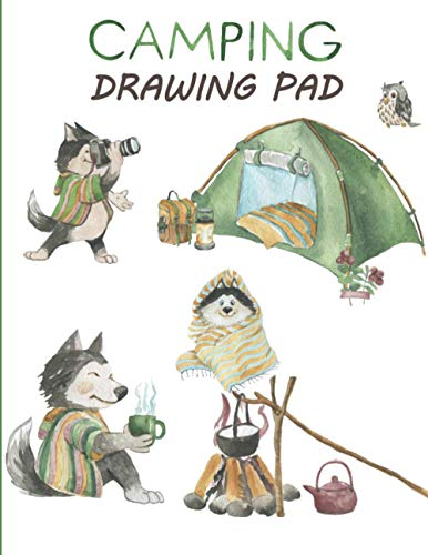 Camping Drawing Pad: Sketchbook For Kids - Best Children's Practice Sketch Book - Large Journal Notebook For Creative Doodling and Sketching - Great ... To Draw - Family At Camp Cover 8.5'x11'