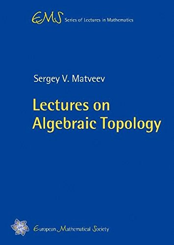 Lectures on Algebraic Topology (EMS Series of Lectures in Mathematics)