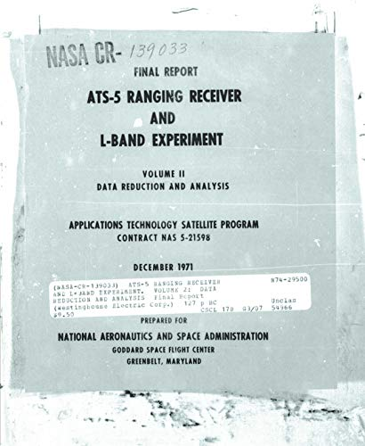 ATS-5 ranging receiver and L-band experiment. Volume 2: Data reduction and analysis (English Edition)