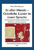 In aller Munde - Geistliche Lieder in neuer Sprache: Geschlechtergerechte Impulse und Resonanzen. Mit Bildern von Renate Emmerling