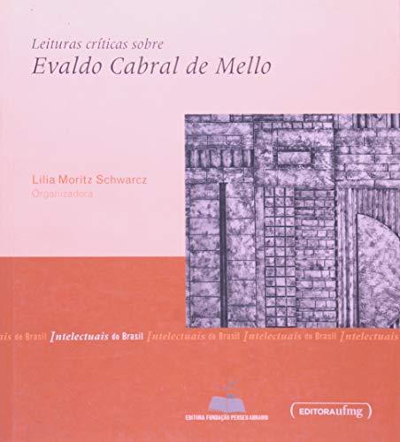 Leituras Críticas Sobre Evaldo Cabral de Mello