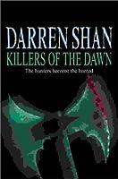 Killers of the Dawn: Saga of Darren Shan (The Saga of Darren Shan)