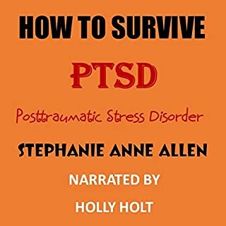 How to Survive PTSD (Posttraumatic Stress Disorder): Book #6 in How to Survive Series audiobook cover art