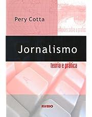 Jornalismo. Teoria e Prática