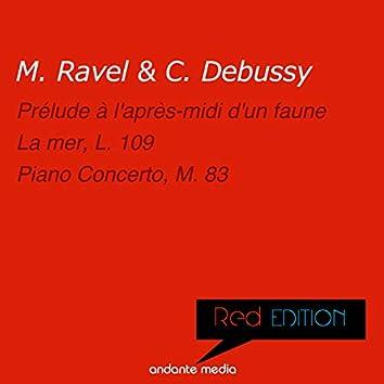 Red Edition - Ravel & Debussy: La mer, L. 109 & Piano Concerto, M. 83