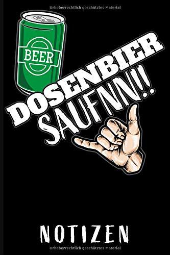 Dosenbier Saufnn Notizbuch: A5 I B5 I 120 Seiten I Notizbuch I Taschenbuch I Softcover I dotted I Journal für Bierfreunde und Dosenbier Liebhaber
