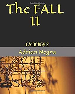 The FALL II: CĂDEREA 2