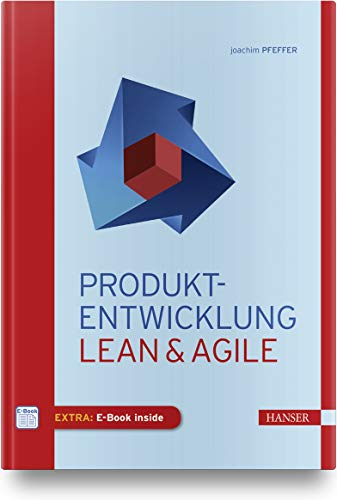 Produkt-Entwicklung: Lean & Agile