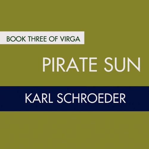Pirate Sun: Book Three of Virga