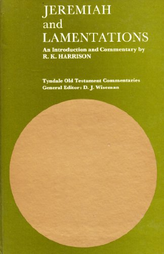 Jeremiah and Lamentations;: An introduction and commentary, (The Tyndale Old Testament commentaries)