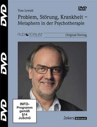 Tom Levold Problem, Störung, Krankheit, Metaphern in der Psychotherapie, DVD