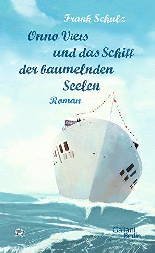 Onno Viets und das Schiff der baumelnden Seelen: Roman (Onno-Viets-Romane 2)