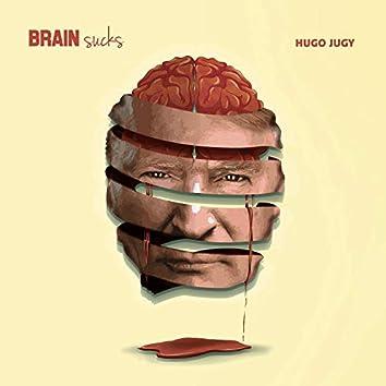 Brain Sucks