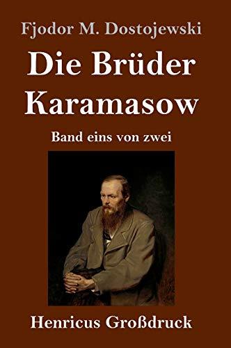 Die Brüder Karamasow (Großdruck): Band eins von zwei