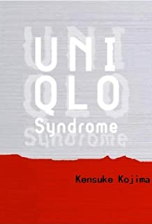 Uniqlo Syndrome