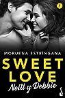 Sweet Love. Neill y Debbie: Sweet love 1 par Estríngana
