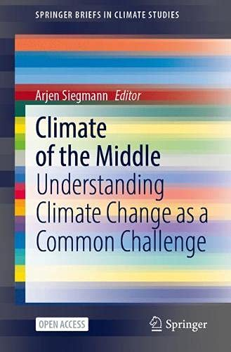 Climate of the Middle: Understanding Climate Change as a Common Challenge (SpringerBriefs in Climate Studies)