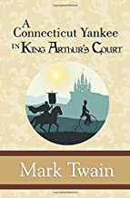 a connecticut yankee in king arthur's court sparknotes