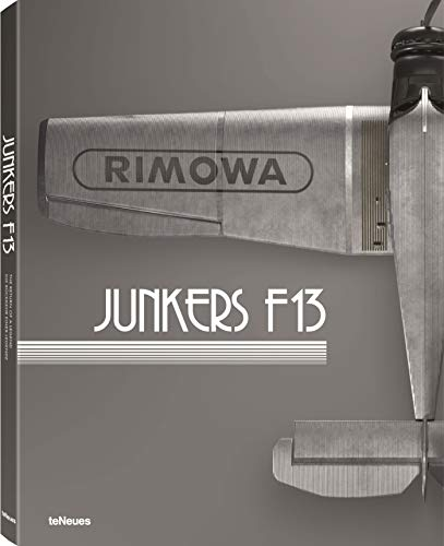 The Return of a Legend. Junker F13 -RIMOWA-