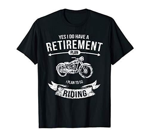 Retirement Plan Riding Motorcycle Tee Biker Ride Gift T-Shirt
