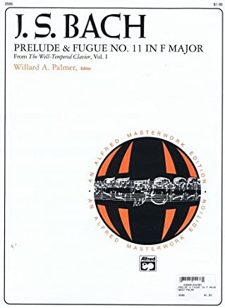 Prelude & Fugue No. 11in F Major–j.s. Bach