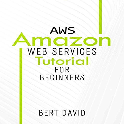 AWS: Amazon Web Services Tutorial for Beginners audiobook cover art