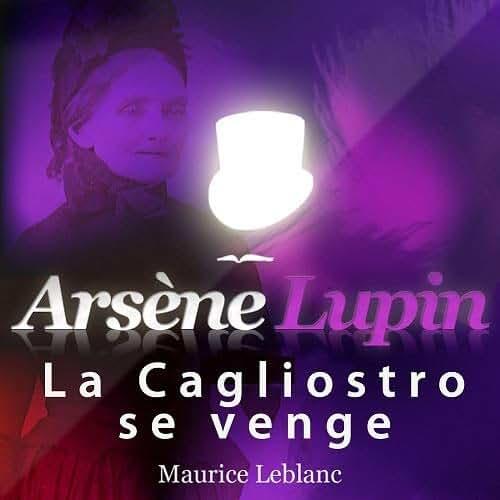 Arsène Lupin : La cagliostro se venge (1CD audio)