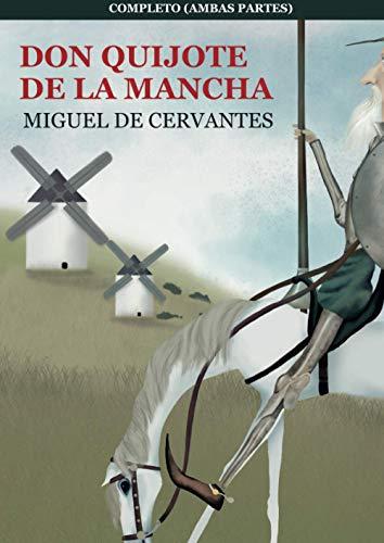 Don Quijote de La Mancha, Completo (ambas partes): El Ingenioso Hidalgo Don Quijote de la Mancha