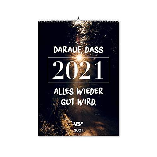 VISUAL STATEMENTS Wandkalender 2021; Kalender DIN A3; Bilder mit Sprüchen – verschiedene Bildmotive - Dekoration zum Aufhängen - Monats-Wandkalender (Motivation 2021)
